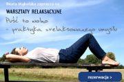 Puść to wolno - praktyka zrelaksowanego umysłu. Warsztaty relaksacyjne w Szczecinie