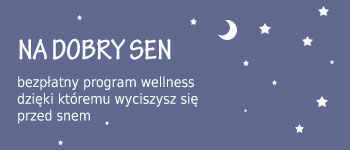 program wellness na dobry sen