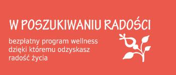 program wellness w poszukiwaniu radosci