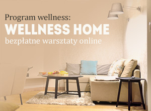 zapraszamy do programu wellness home