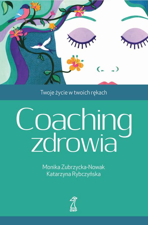 Coaching Zdrowia. Twoje życie w Twoich rękach - Premiera drugiego wydania!
